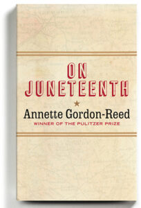Book cover for On Juneteenth by Annette Gordon-Reed
